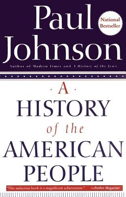 A History of the American People By Johnson, Paul