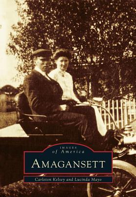 Amagansett By Kelsey, Carleton/ Mayo, Lucinda